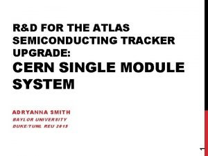 RD FOR THE ATLAS SEMICONDUCTING TRACKER UPGRADE CERN