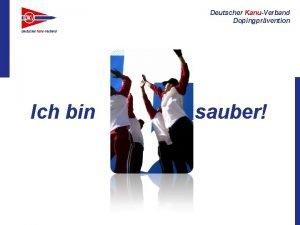 Deutscher KanuVerband Dopingprvention Ich bin sauber Deutscher KanuVerband