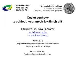 Univerzita Karlova v Praze Prodovdeck fakulta Vzkumn centrum