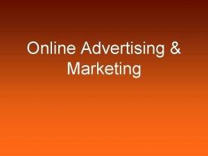 Online Advertising Marketing Internet Advertising in the Marcom