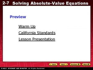 2 7 Solving AbsoluteValue Equations Preview Warm Up