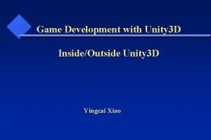 Game Development with Unity 3 D InsideOutside Unity