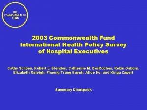 THE COMMONWEALTH FUND 2003 Commonwealth Fund International Health
