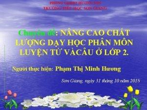 PHNG GDT HNG SN TRNG TIU HC SN