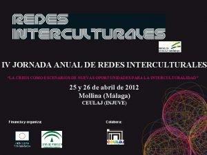 IV JORNADA ANUAL DE REDES INTERCULTURALES LA CRISIS