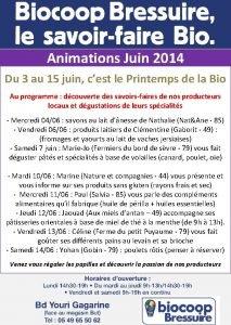 Animations Juin 2014 Du 3 au 15 juin