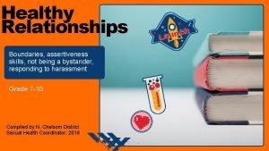 Healthy Relationships Boundaries assertiveness skills not being a