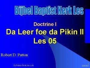 Doctrine I Da Leer foe da Pikin II