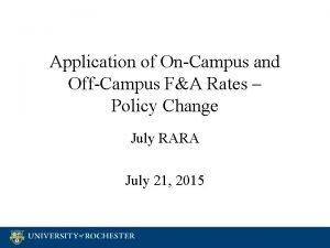 Application of OnCampus and OffCampus FA Rates Policy