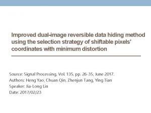 Improved dualimage reversible data hiding method using the