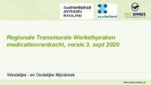 Regionale Transmurale Werkafspraken medicatieoverdracht versie 3 sept 2020