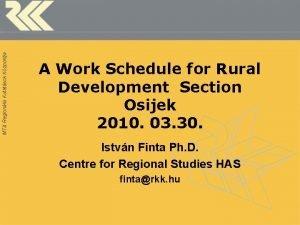 MTA Regionlis Kutatsok Kzpontja A Work Schedule for