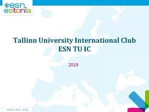 Tallinn University International Club ESN TU IC 2019