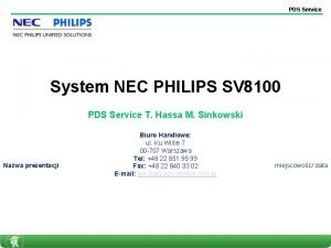PDS Service System NEC PHILIPS SV 8100 PDS