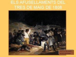 ELS AFUSELLAMENTS DEL TRES DE MAIG DE 1808