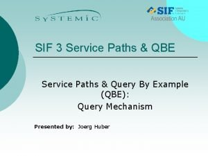 SIF 3 Service Paths QBE Service Paths Query