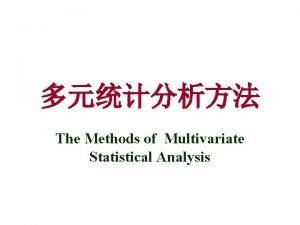 The Methods of Multivariate Statistical Analysis Survival Analysis