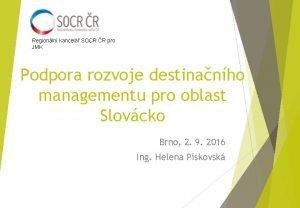 Regionln kancel SOCR R pro JMK Podpora rozvoje