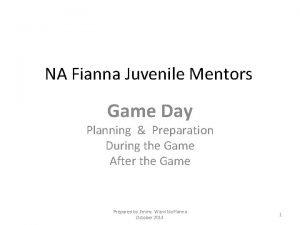 NA Fianna Juvenile Mentors Game Day Planning Preparation