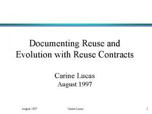 Documenting Reuse and Evolution with Reuse Contracts Carine