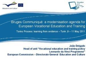 Bruges Communiqu a modernisation agenda for European Vocational