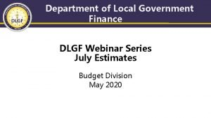 Department of Local Government Finance DLGF Webinar Series