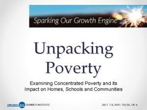 Unpacking Poverty Examining Concentrated Poverty and its Impact