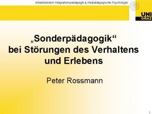 Arbeitsbereich Integrationspdagogik Heilpdagogische Psychologie Sonderpdagogik bei Strungen des