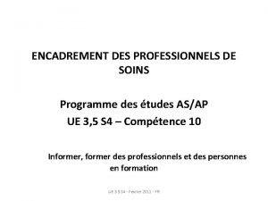 ENCADREMENT DES PROFESSIONNELS DE SOINS Programme des tudes