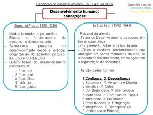 Psicologia do desenvolvimento Aula 4 100920 Desenvolvimento humano