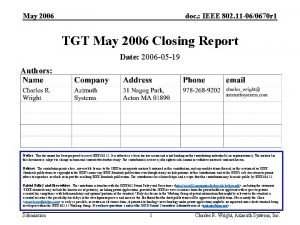 May 2006 doc IEEE 802 11 060670 r