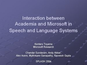 Interaction between Academia and Microsoft in Speech and