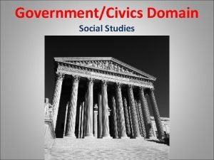 GovernmentCivics Domain Social Studies Compare Contrast Various Forms