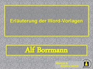 Erluterung der WordVorlagen Alf Borrmann Wizards Builders Gmb