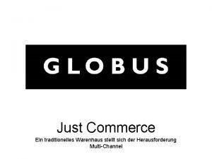 Just Commerce Ein traditionelles Warenhaus stellt sich der