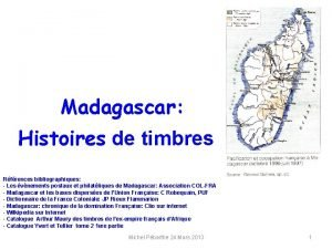 Madagascar Histoires de timbres Rfrences bibliographiques Les vnements