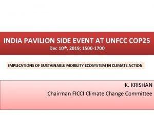 INDIA PAVILION SIDE EVENT AT UNFCC COP 25