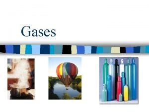 Gases Gases Intro Video Kinetic Theory n states