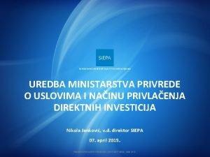 Serbia Investment and Export Promotion Agency UREDBA MINISTARSTVA