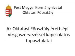Pest Megyei Kormnyhivatal Oktatsi Fosztly Az Oktatsi Fosztly