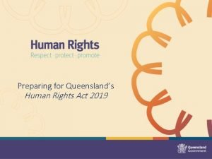 Preparing for Queenslands Human Rights Act 2019 Human