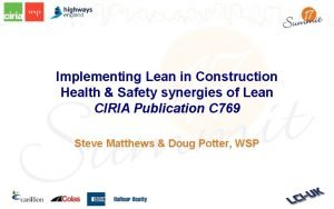 Implementing Lean in Construction Health Safety synergies of