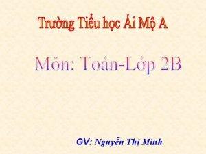 GV Nguyn Th Minh 100 4 96 100