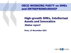 OECD WORKING PARTY on SMEs and ENTREPRENEURSHIP Highgrowth