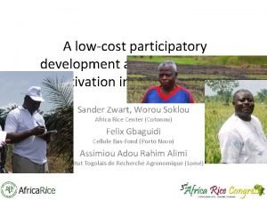 A lowcost participatory development approach for rice cultivation