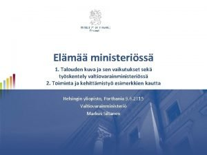 Elm ministeriss 1 Talouden kuva ja sen vaikutukset