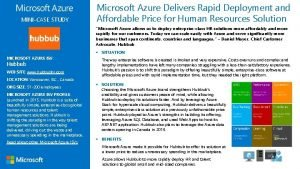 MINICASE STUDY Microsoft Azure Delivers Rapid Deployment and