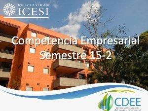 Competencia Empresarial Semestre 15 2 REGLAMENTO COMPETENCIA EMPRESARIAL