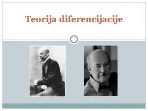 Teorija diferencijacije Teorija diferencijacije Emil Dirkem je u