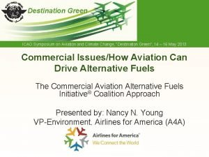 Destination Green ICAO Symposium on Aviation and Climate